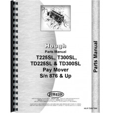 Hough TD-2255SL Paymover Tug Parts Manual (SN#8 76 & Up)