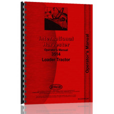 International Harvester 3514 Industrial Tractor Operators Manual