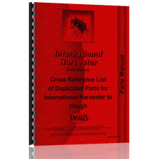 Hough Hough to IHC Parts Cross Reference Parts Manual