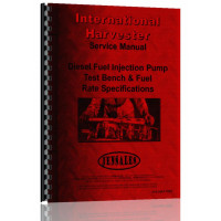 International Harvester Diesel Test Bench Service Manual (Dsl Pump Test Bench and Fuel Rate Specs)