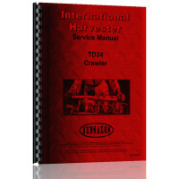 International Harvester TD24 Crawler Service Manual