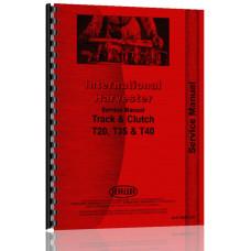 International Harvester T20 Crawler Track & Clutch Service Manual