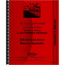 International Harvester 200 Manure Spreader Operators Manual (Manure Spreader)