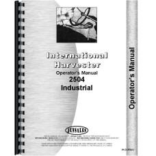 International Harvester 2504 Industrial Tractor Operators Manual