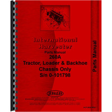 International Harvester 260A Industrial Tractor Parts Manual (SN# 0-101798)