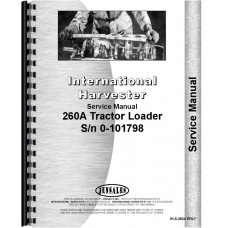 International Harvester 260A Industrial Tractor Service Manual (SN# 501-101798)