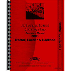 International Harvester 3850 Industrial Tractor Operators Manual