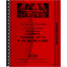 International Harvester H Tractor Hydraulic Lift-All Service Manual (All)