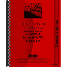Farmall Super MV Tractor Operators Manual (Gas and LP Only)