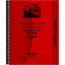 International Harvester TD14A Crawler Operators Manual