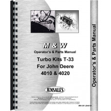 M And W M&W Turbo Kit for John Deere 4010, 4020 Operators & Parts Manual