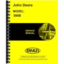 John Deere 300B Industrial Tractor Service Manual