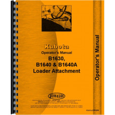 Kubota B1640A Loader Attachment for B1350 Tractor  Operators Manual (For B1350)