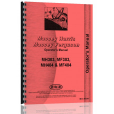Massey Harris Industrial Tractor Operators Manual (MH-O-303,404)