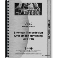 Ford NAA Sherman Transmission Service Manual (Transmission and Live PTO Kit)