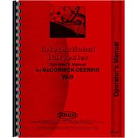 Mccormick Deering W9 Tractor Operators Manual