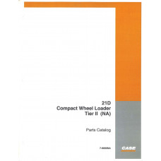 Case 21D Wheel Loader Parts Manual (7-9890NA)