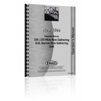 New Idea 325 Narrow Row Gathering Unit Operators Manual