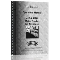 Adams 412 Grader Operators Manual (SN# 1474 and Up)