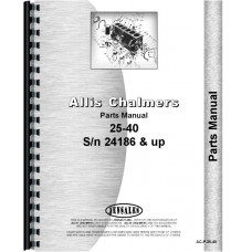 Allis Chalmers 25-40 Tractor Parts Manual (SN# 24186 and Up) (24186+)