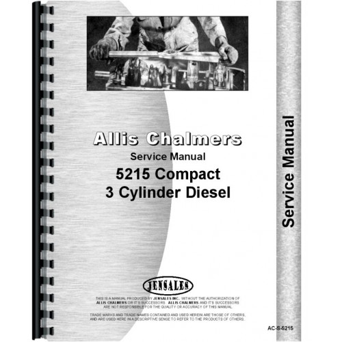 allis chalmers 5215 tractor service manual rh jensales com Allis Chalmers D21 Allis Chalmers D21