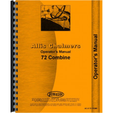 Allis Chalmers 72 Combine Operators Manual