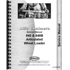 Allis Chalmers 840B Wheel Loader Service Manual