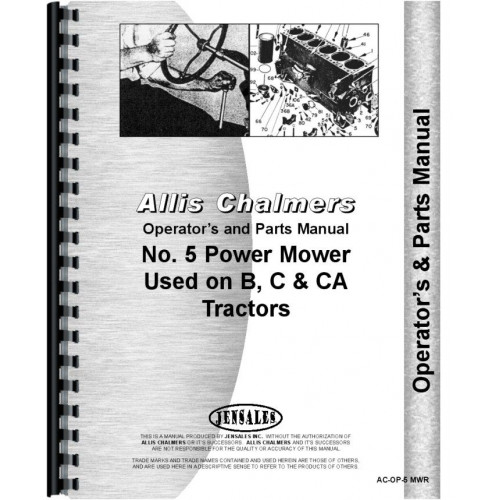Allis Chalmers B Tractor #5 Sickle Bar Mower Operators & Parts Manual