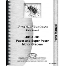 Austin Western Pacer 400 Grader Parts Manual (SN# 400-6530 and Up) (400-6530+)