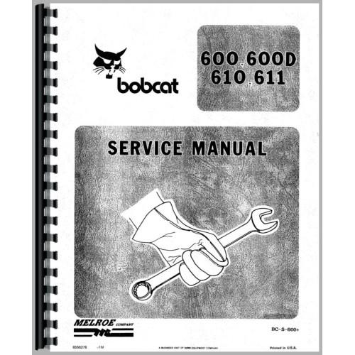 Bobcat 610 Skid Steer Loader Service Manual