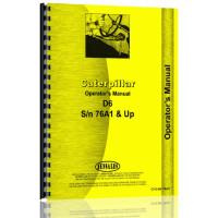 Caterpillar D6 Crawler Operators Manual (SN# 76A1) (76A1)
