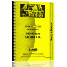 Caterpillar D339 Engine Service Manual (SN# 34B1 & Up)