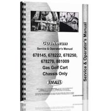 Cushman 881009, 678145, 678222, 678250, 678270, 881410, 881412, 881414, 881415 Golf Cart Service & Operators Manual