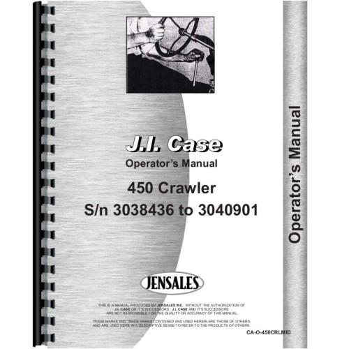 Case 450 Crawler Operators Manual Sn 3038436 3040901 W Engine