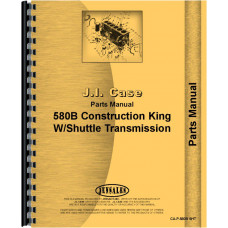 Case 580B Industrial Tractor Parts Manual (Shuttle Transmission)