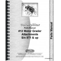 Image of Caterpillar 12 Grader Parts Manual (SN# 8T1 and Up) (8T1+)