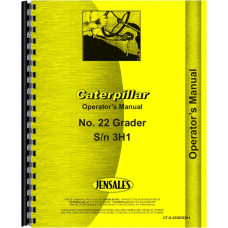 Caterpillar 22 Grader Operators Manual (SN# 3H1 and Up)