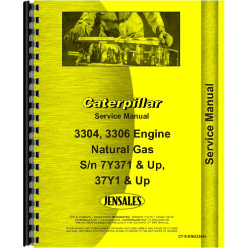 Caterpillar 3306 Engine Service Manual (SN# 7Y291 and Up, 37Y1 and Up)  (Natural Gas)