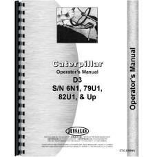 Caterpillar D3 Crawler Operators Manual (SN# 6N1, 79U1 and Up, 82U1 and Up, 83U1 and Up)