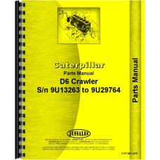 Caterpillar D6 Crawler Parts Manual (SN# 9U13263 to 29764) (9U13263-29764)