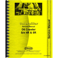 Caterpillar D6 Crawler Service Manual (SN# 4R1 and Up, SN# 5R1 and Up) (Chassis)