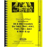 Caterpillar D6 Crawler Service Manual (SN# 74A1 and Up, SN# 76A1)
