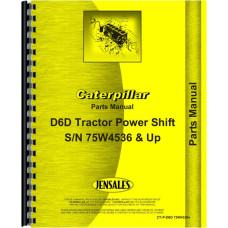 Caterpillar D6D Crawler Parts Manual (Sn 75W4536 & Up) (Power Shift)