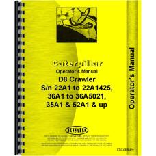 Caterpillar D8H Crawler Operators Manual (SN# 22A1-22A1425, 35A1, 36A1-36A5021, 52A1 and Up)