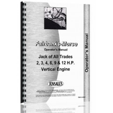 Fairbanks Morse Jack of All Trades Hit & Miss Engine Operators Manual (12 HP)