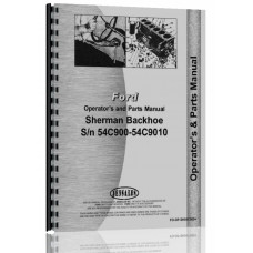Ford 8N Sherman 54C900 Backhoe Attachment Operators Manual (SN# 54C900-9010)