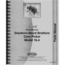 Ford 16-4 Corn Picker Parts Manual