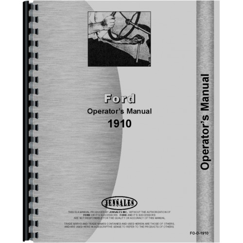 ford 1910 tractor operators manual rh jensales com 1910 Ford Tractor Operators Manual Ford 1910 Tractor Parts Diagram