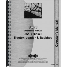 Ford 555B Industrial Tractor Operators Manual