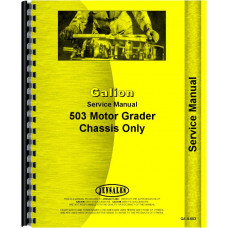 Galion 503 grader Service Manual (Chassis)
